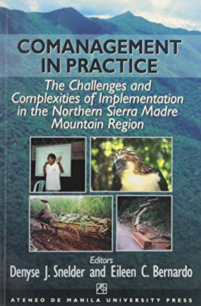 Comanagement in Practice: The Challenges and Complexities of Implementation in the Northern Sierra Madre Mountain Region