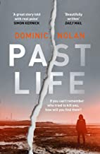 Past Life: an 'astonishing' and 'gripping' crime thriller