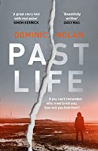 Past Life: the most 'gripping, addictive' crime debut of 2019