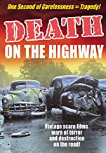 Death on the Highway: Drivers Ed. Scare Films