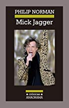 Mick Jagger (Crónicas)