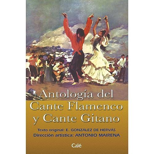 Antología del Cante Flamenco y Cante Gitano de Various artists en ...