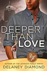 Deeper Than Love (Brooks Family Book 6) Kindle Edition