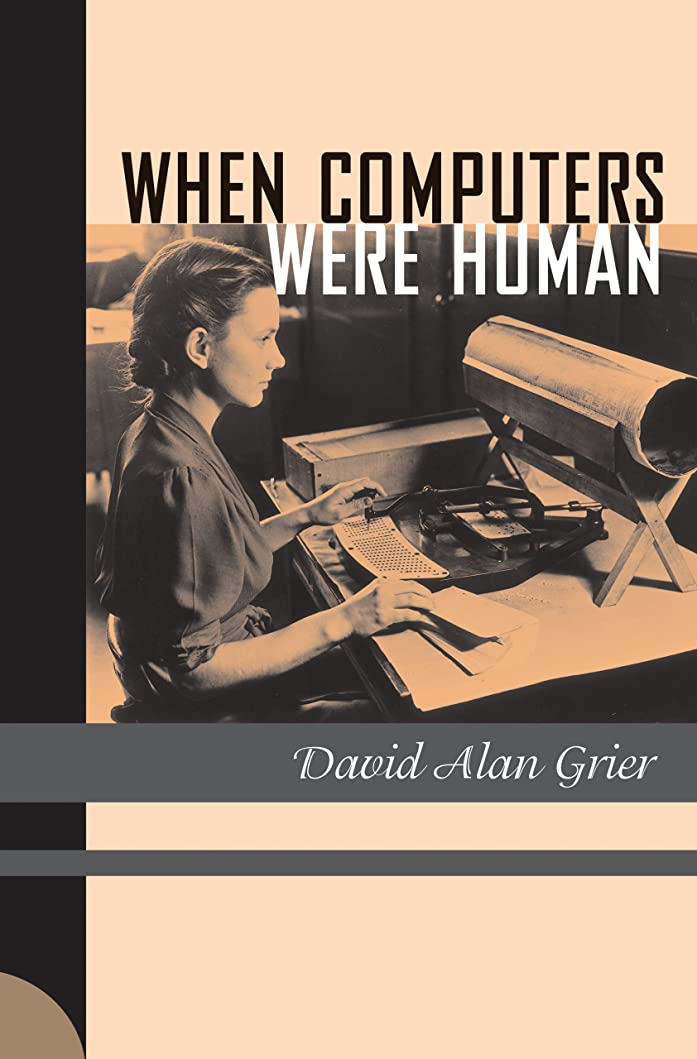 動機付ける感心する作業When Computers Were Human (English Edition)