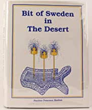 Bit of Sweden in the desert: A history of Kingsburg, California, from the 1850's to the early 1940's