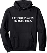 EAT MORE PLANTS DO MORE YOGA Hoodie Vegetarian Vegan Hoody
