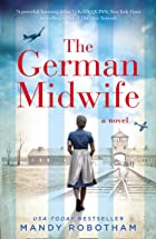 Cover image of The German Midwife by Mandy Robotham