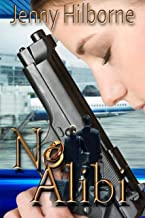 No Alibi (Doucette Mystery Series Book 1) (English Edition)