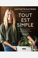 Tout est simple: Délicieuses recettes pour ceux qui n'ont pas le temps de cuisiner (French Edition) Paperback