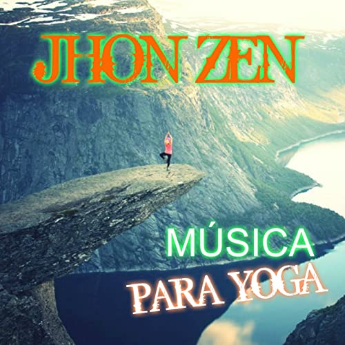 Música para Yoga - EP by Jhon Zen on Amazon Music - Amazon.com