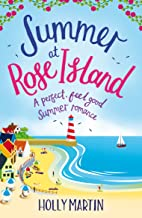 Summer at Rose Island: A perfect feel good summer romance (White Cliff Bay)