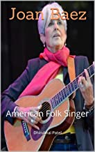 Joan Baez: American Folk Singer