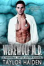Werewolf M.D.: A Paranormal Shifter Doctor Romance (The Werewolf M.D. Series Book 1)