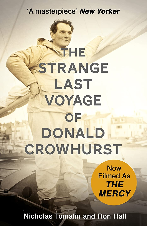 ピストルシャッフル目の前のThe Strange Last Voyage of Donald Crowhurst: Now Filmed As The Mercy (English Edition)