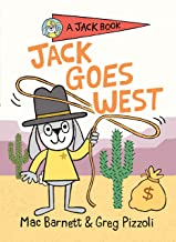 Jack Goes West (A Jack Book Book 4)
