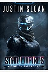 Star Empires: A Military Space Opera (Ascension Gate Book 5) Kindle Edition