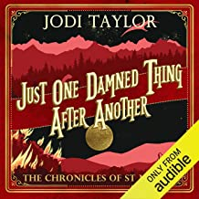 Just One Damned Thing After Another: The Chronicles of St Mary's, Book 1