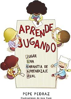 Aprende jugando: JUGAR: Una garantía de aprendizaje real (B de Blok)