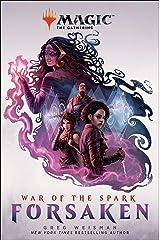War of the Spark: Forsaken (Magic: The Gathering) Kindle Edition
