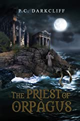 The Priest of Orpagus Kindle Edition