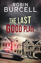 The Last Good Place (Krug and Kellog Thriller Book 4)