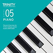 Grade 5 Piano Pieces & Exercises for Trinity College London Exams 2018-2020