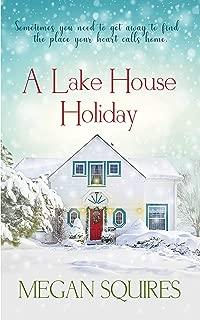 A Lake House Holiday: A Small-Town Christmas Romance Novel