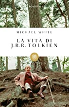 La vita di J.R.R. Tolkien (Tascabili Vol. 467) (Italian Edition)