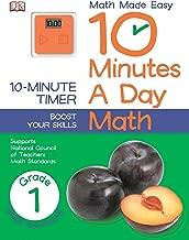 10 Minutes a Day: Math, First Grade: Supports National Council of Teachers Math Standards