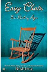 Easy Chair: The rest of age Kindle Edition