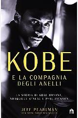 Kobe e la compagnia degli anelli (Italian Edition) Kindle Edition