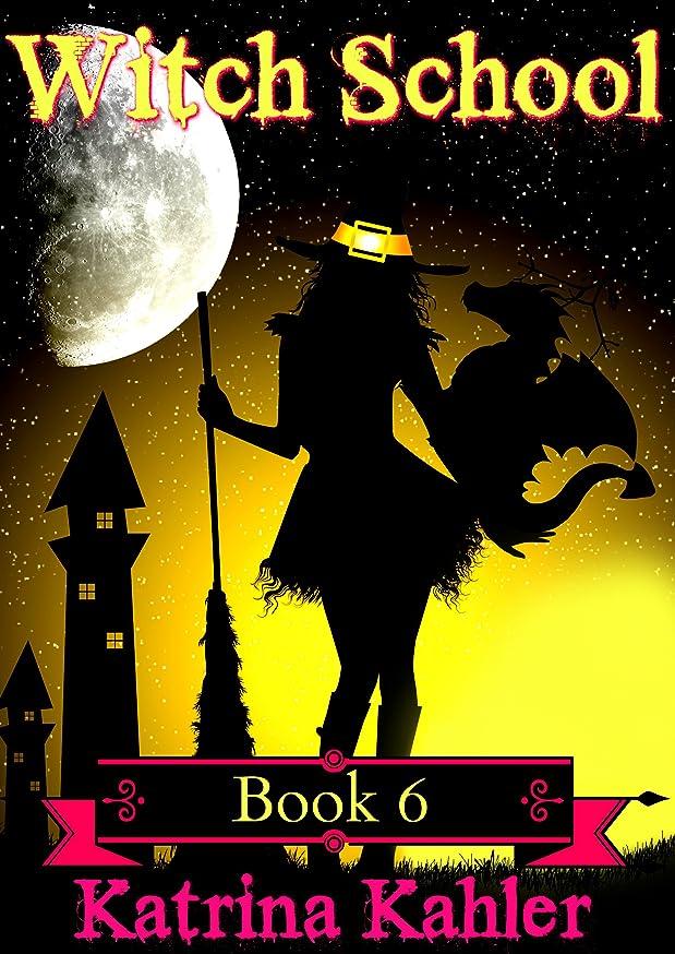発音するゴムファイターBooks for Girls - WITCH SCHOOL - Book 6: Love Always Wins: For Girls Aged 9-12 (English Edition)