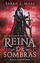 Reina de Sombras / Queen of Shadows (Trono De Cristal/ Throne of Glass)