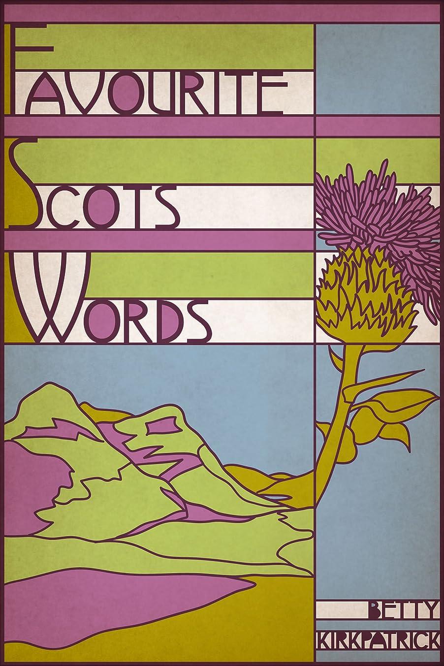 直面する帳面幻滅Favourite Scots Words (English Edition)