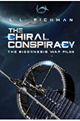 The Chiral Conspiracy (The Biogenesis War Files) Kindle Edition