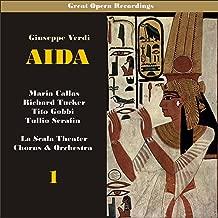 Giuseppe Verdi: Aida [Callas, Tucker, Serafin] [1955], Vol. 1