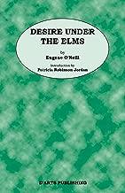 Desire Under The Elms by Eugene O'Neill
