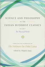 Science and Philosophy in the Indian Buddhist Classics, Vol. 1: The Physical World