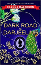 Dark Road to Darjeeling (A Lady Julia Grey Mystery Book 4)