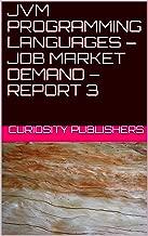 JVM PROGRAMMING LANGUAGES – JOB MARKET DEMAND – REPORT 3