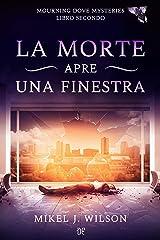 La Morte Apre una Finestra (Italian Edition) Kindle Edition