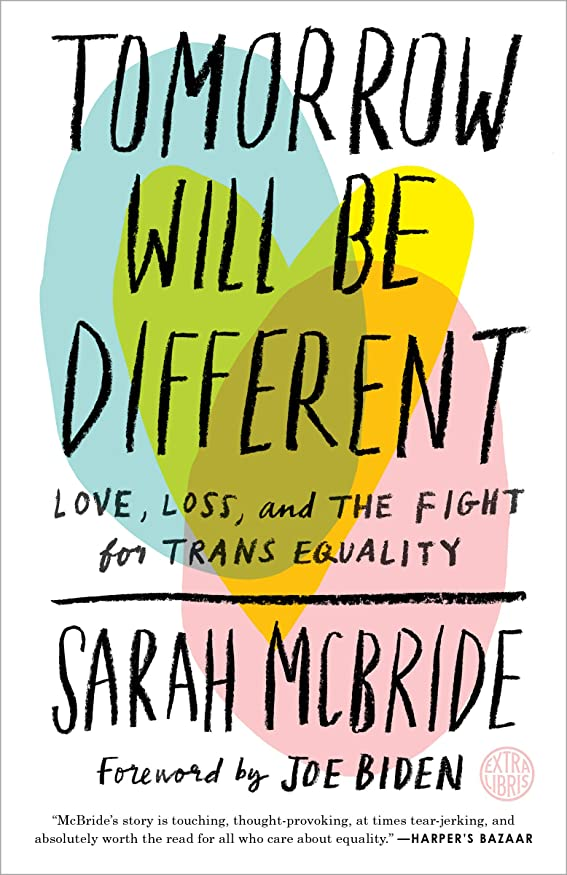 Tomorrow Will Be Different: Love, Loss, and the Fight for Trans Equality (English Edition)