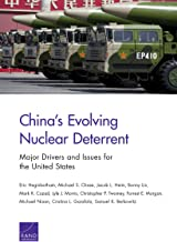 China's Evolving Nuclear Deterrent: Major Drivers and Issues for the United States (Research report ;)