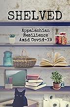 Shelved: Appalachian Resilience Amid COVID-19