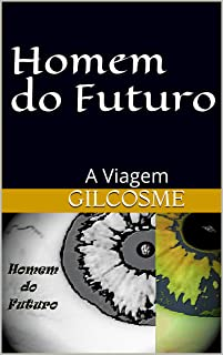 Best homem do futuro Reviews