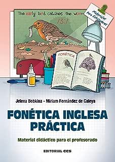 Fonetica inglesa práctica (Materiales para educadores nº 120) (Spanish Edition)