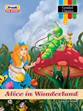Frank EMU Books Graded Classics Story Book for Kids Age 9 to 10 Years - Alice in Wonderland - English Novel for Children