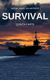 Survival: Quinta Parte (Spanish Edition)
