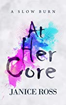 At Her Core: A Slow Burn