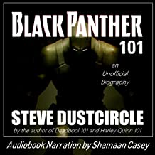 Black Panther 101: An Unofficial Biography